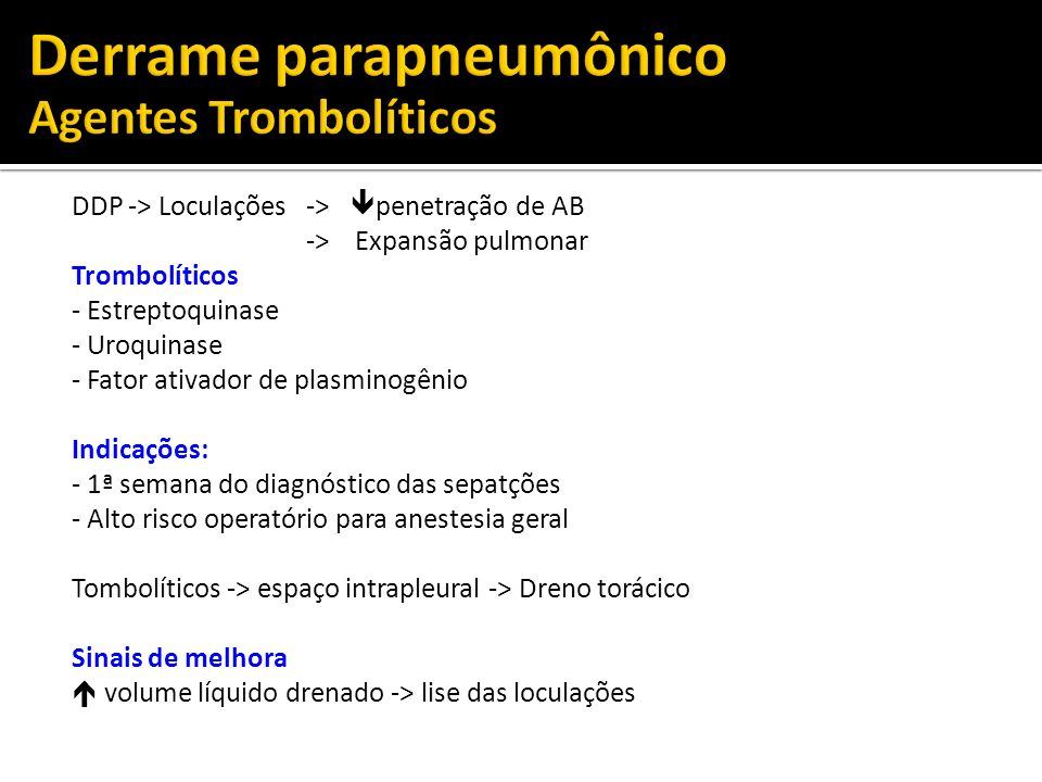 Derrame parapneumônico Agentes Trombolíticos