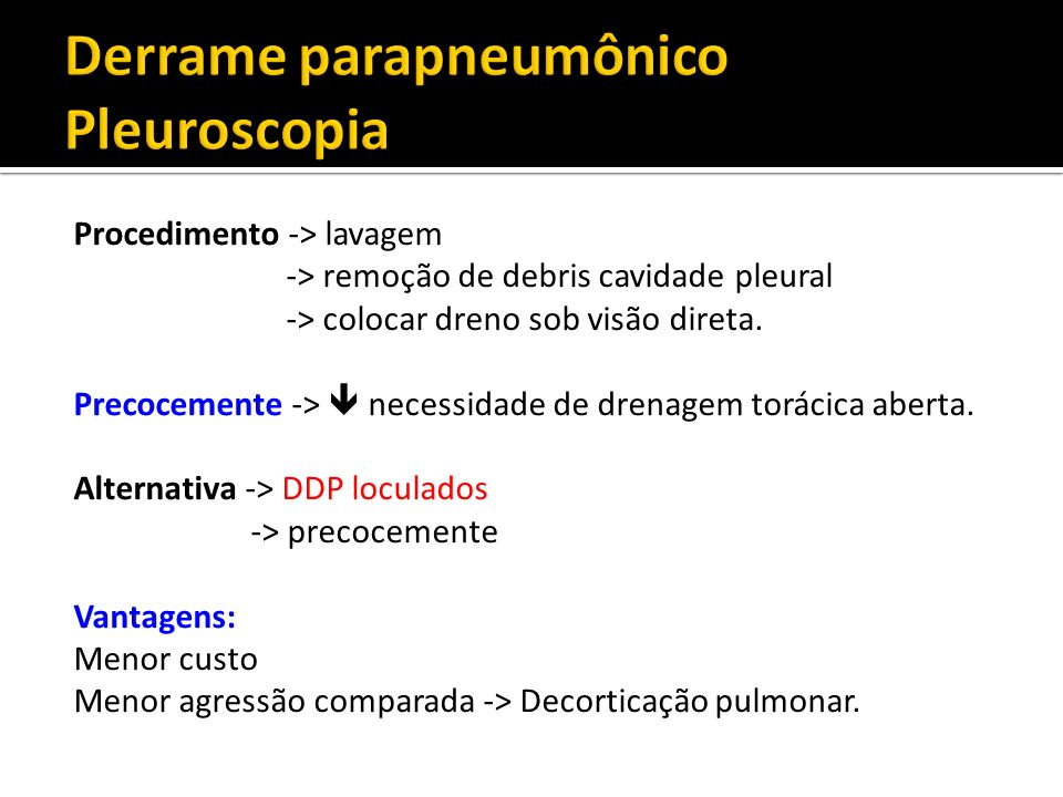 Derrame parapneumônico Pleuroscopia