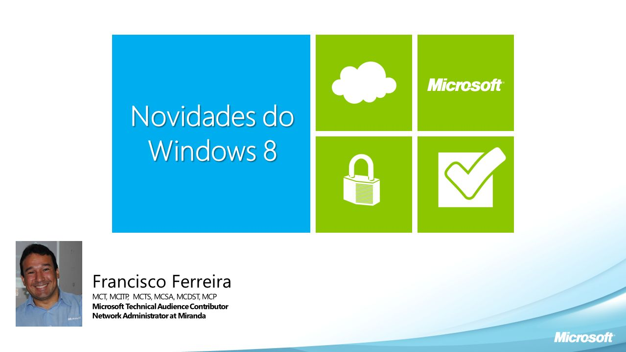 Novidades do Windows 8 Francisco Ferreira