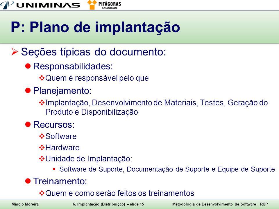 P: Plano de implantação