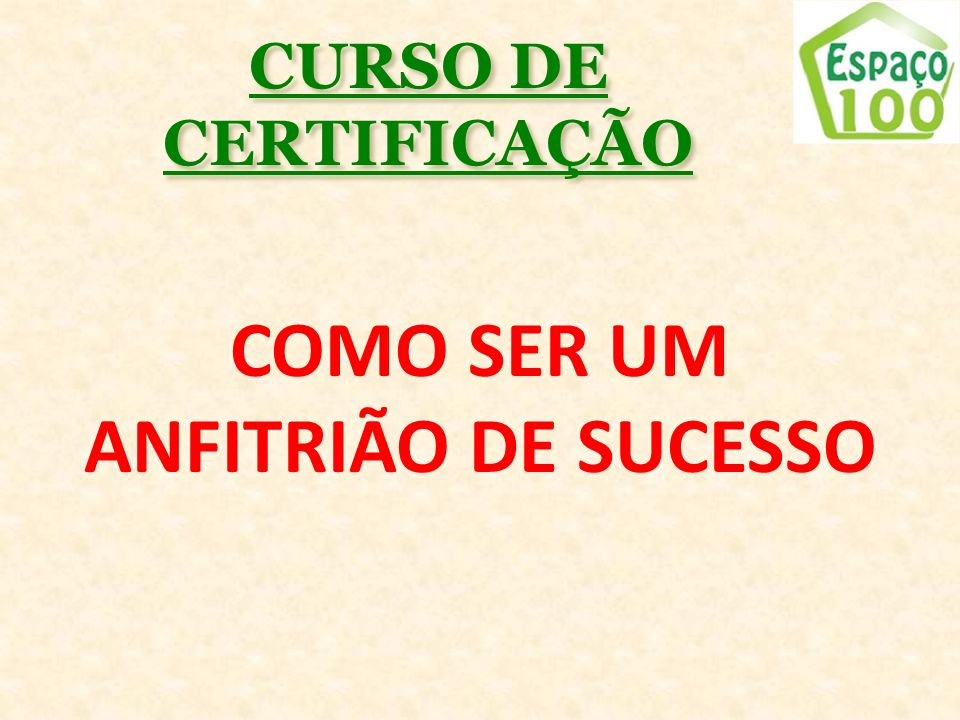 COMO SER UM ANFITRIÃO DE SUCESSO