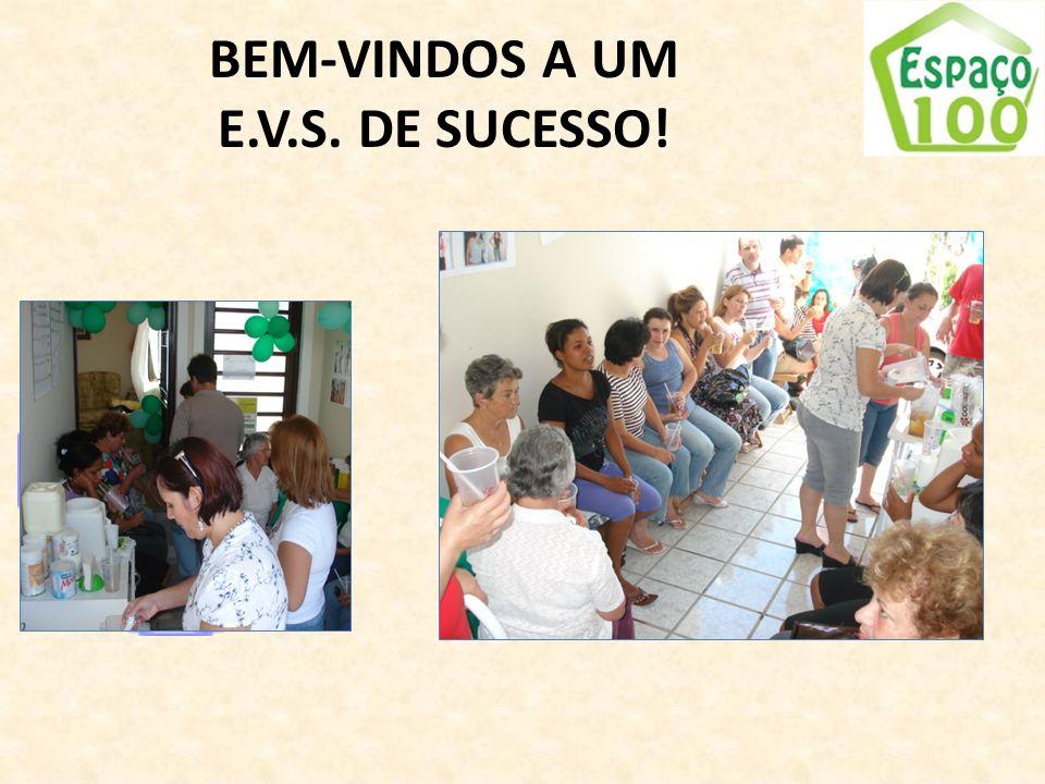 BEM-VINDOS A UM E.V.S. DE SUCESSO!