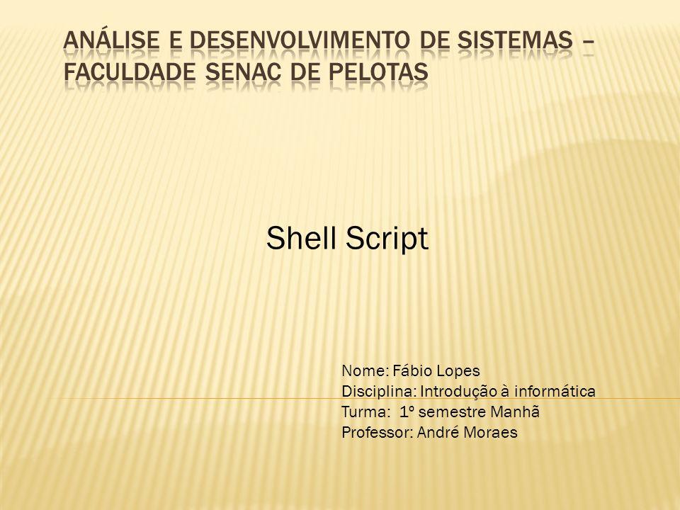 Análise e Desenvolvimento de Sistemas – Faculdade Senac de Pelotas