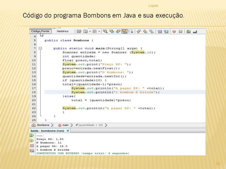 Código do programa Bombons em Java e sua execução.