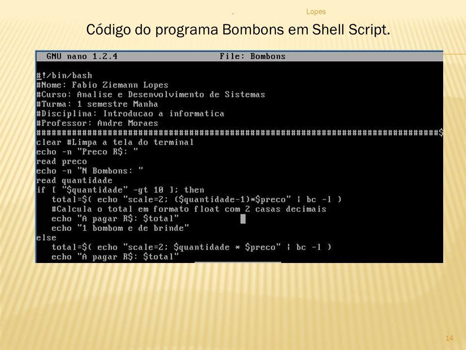 Código do programa Bombons em Shell Script.