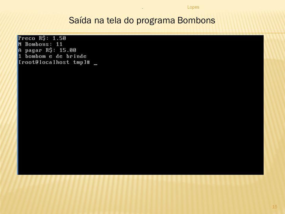 Saída na tela do programa Bombons