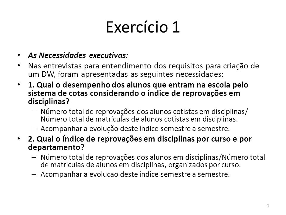 Exercício 1 As Necessidades executivas: