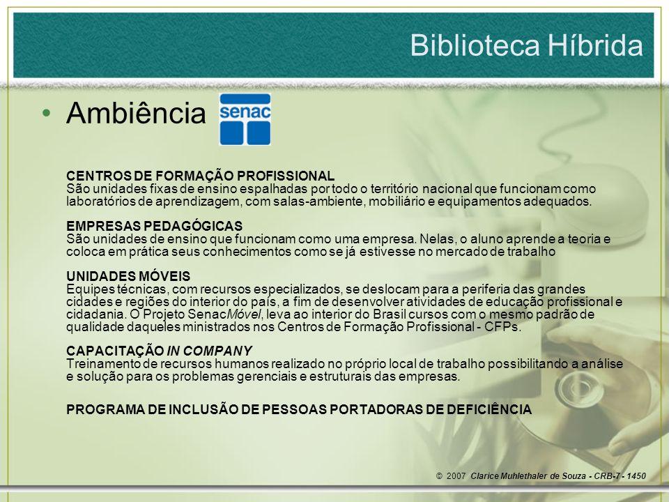 Biblioteca Híbrida Ambiência