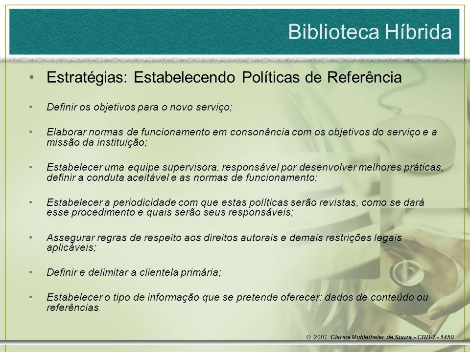 Biblioteca Híbrida Estratégias: Estabelecendo Políticas de Referência