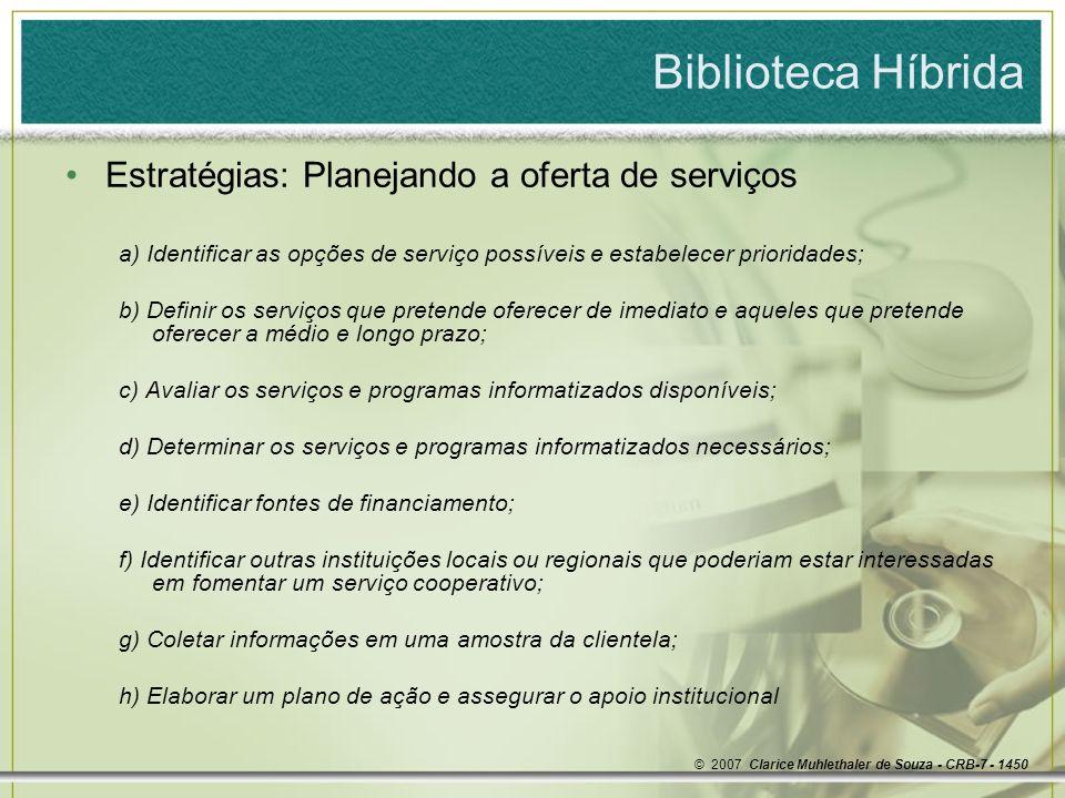 Biblioteca Híbrida Estratégias: Planejando a oferta de serviços