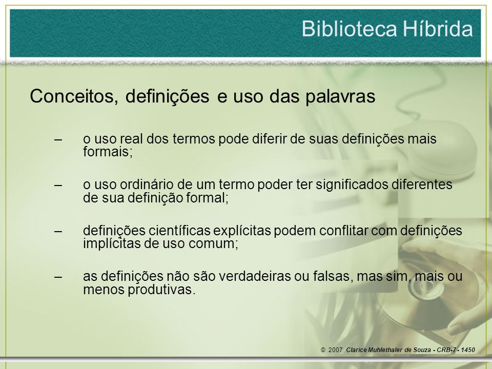 Biblioteca Híbrida Conceitos, definições e uso das palavras
