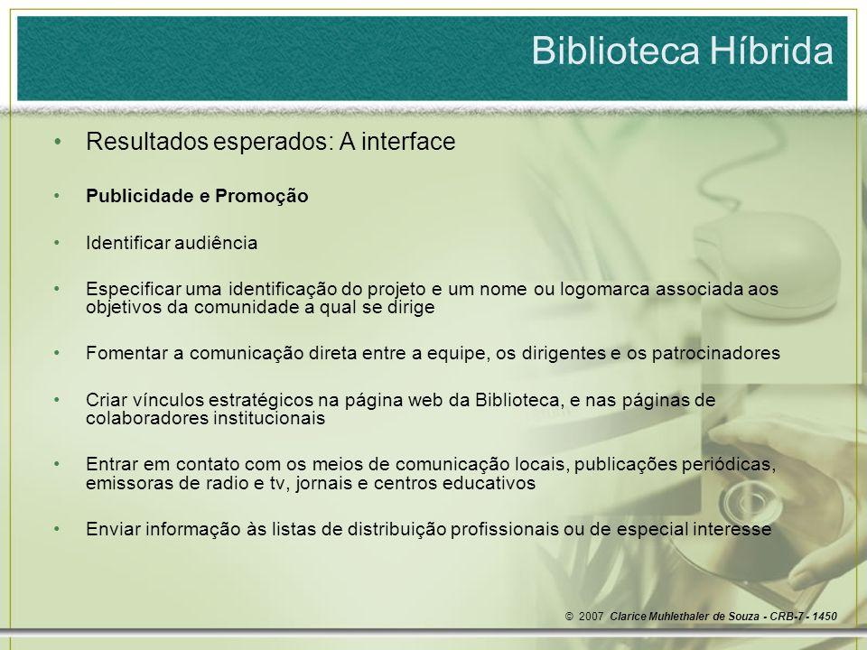 Biblioteca Híbrida Resultados esperados: A interface