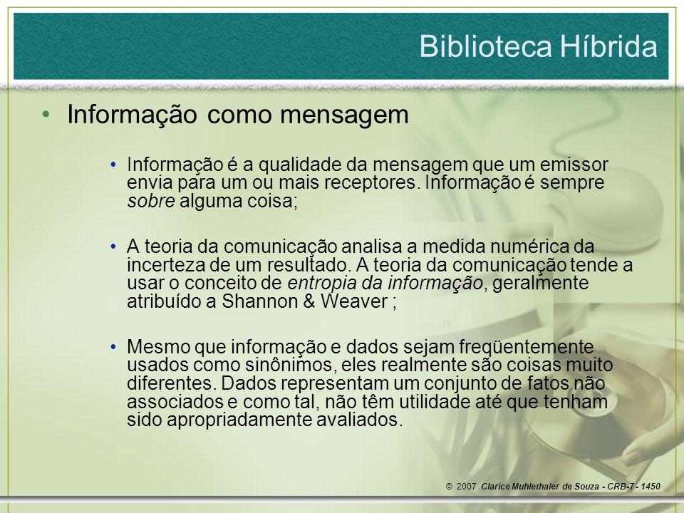 Biblioteca Híbrida Informação como mensagem