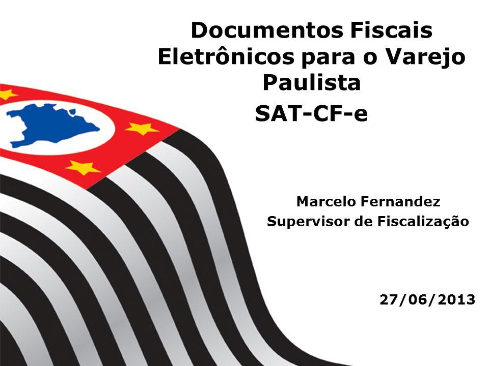 Documentos Fiscais Eletrônicos para o Varejo Paulista SAT-CF-e