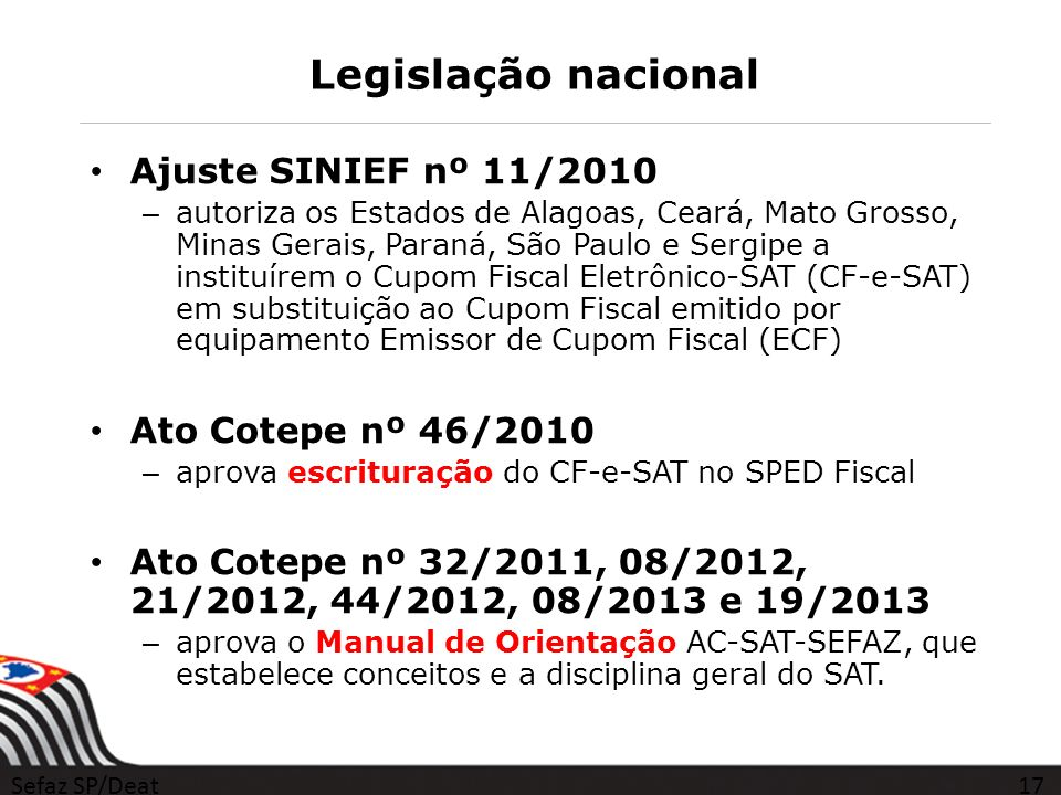 Legislação nacional Ajuste SINIEF nº 11/2010 Ato Cotepe nº 46/2010