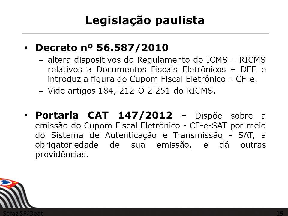 Legislação paulista Decreto nº 56.587/2010