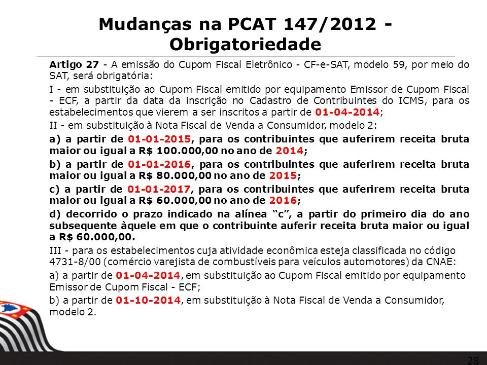 Mudanças na PCAT 147/2012 - Obrigatoriedade