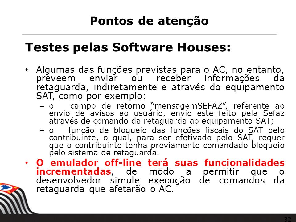 Testes pelas Software Houses: