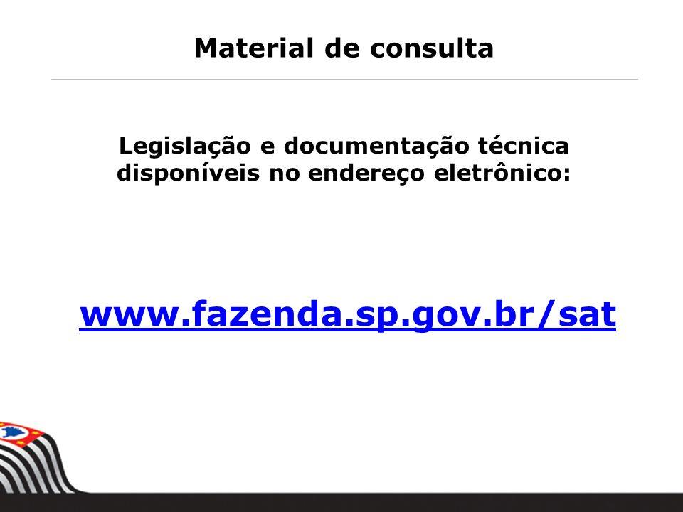 Legislação e documentação técnica disponíveis no endereço eletrônico: