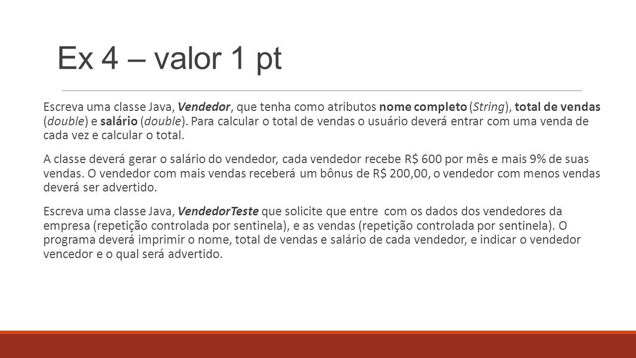 Ex 4 – valor 1 pt