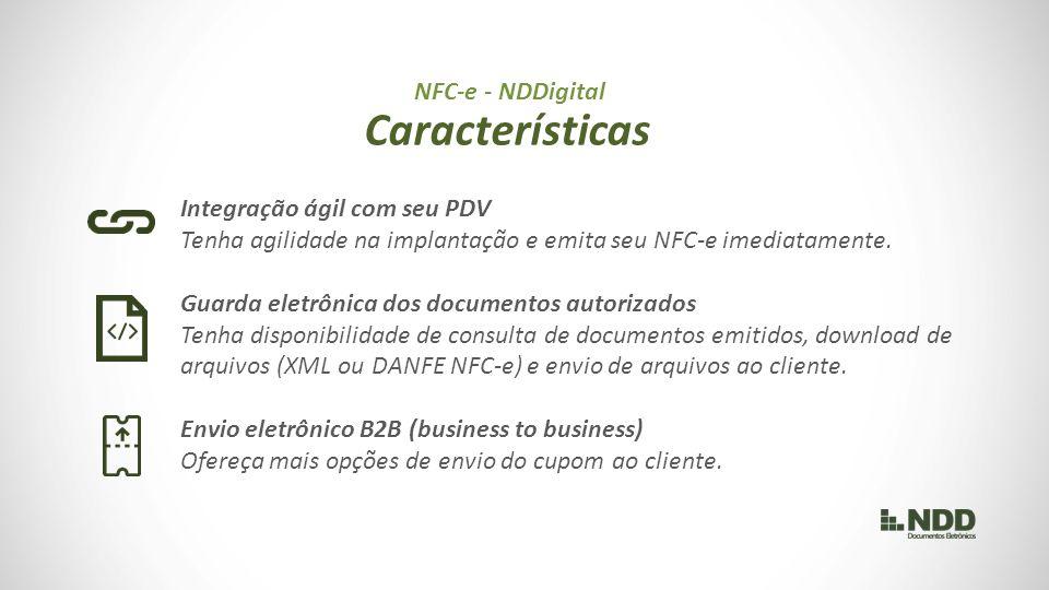 Características NFC-e - NDDigital Integração ágil com seu PDV