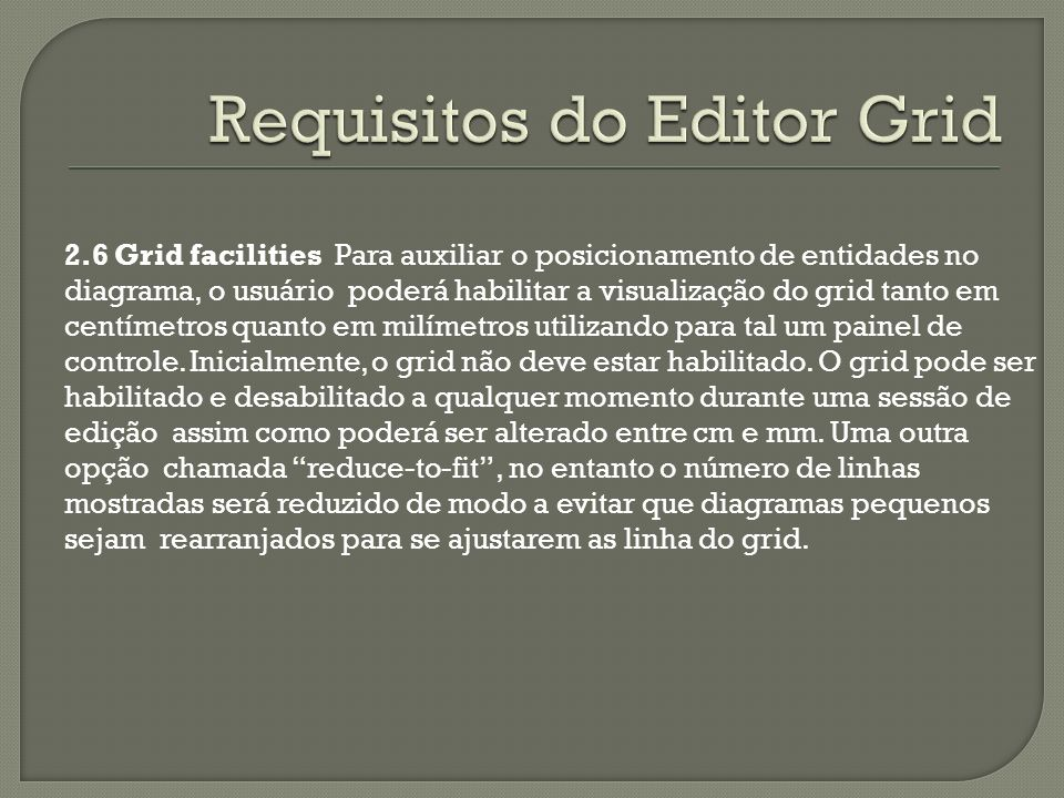 Requisitos do Editor Grid