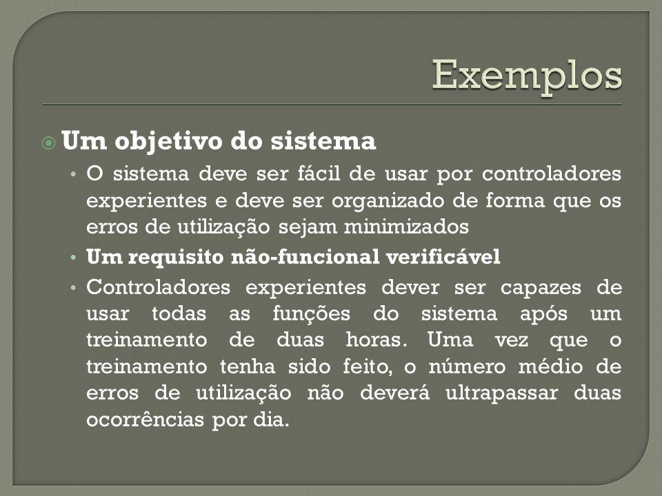 Exemplos Um objetivo do sistema
