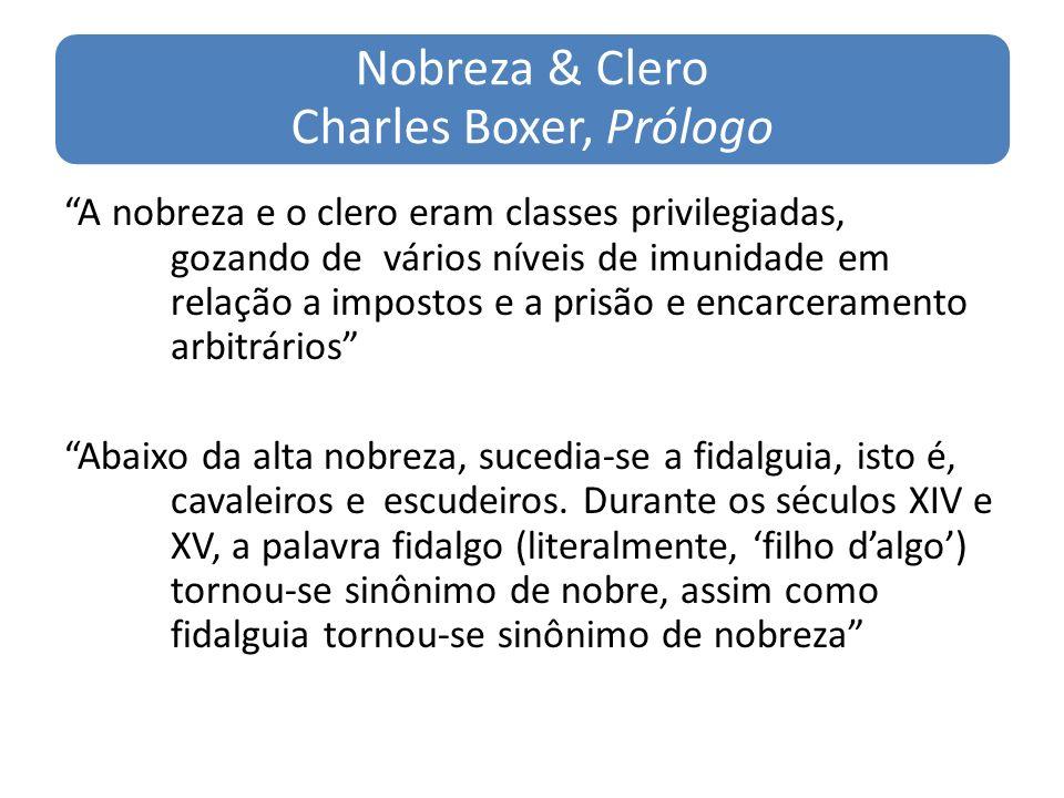 Nobreza & Clero Charles Boxer, Prólogo
