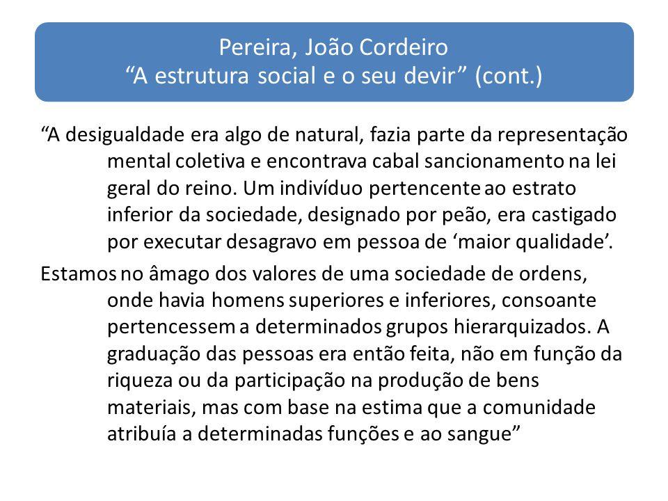 Pereira, João Cordeiro A estrutura social e o seu devir (cont.)
