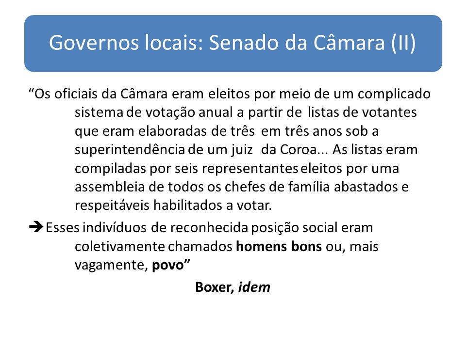 Governos locais: Senado da Câmara (II)