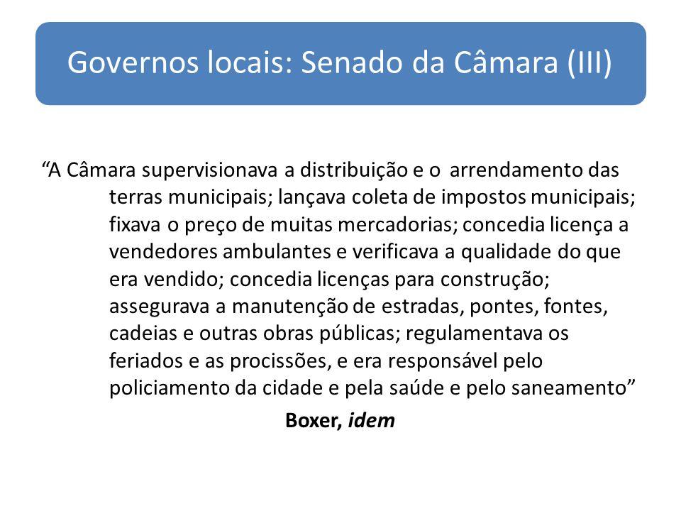 Governos locais: Senado da Câmara (III)