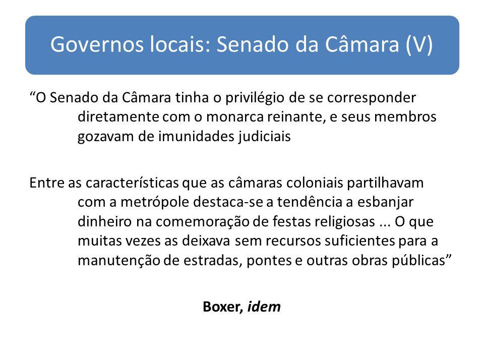 Governos locais: Senado da Câmara (V)