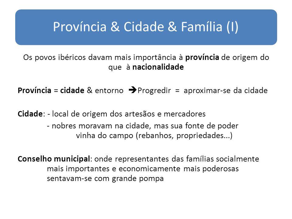 Província & Cidade & Família (I)