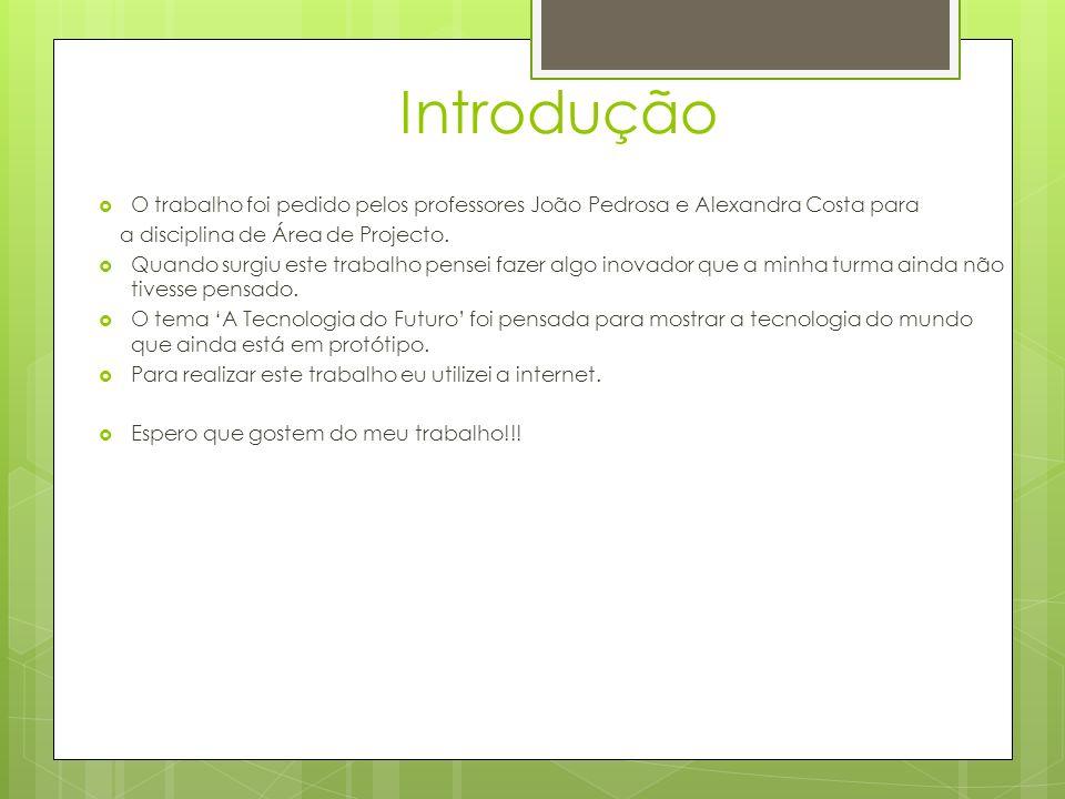 Introdução O trabalho foi pedido pelos professores João Pedrosa e Alexandra Costa para. a disciplina de Área de Projecto.