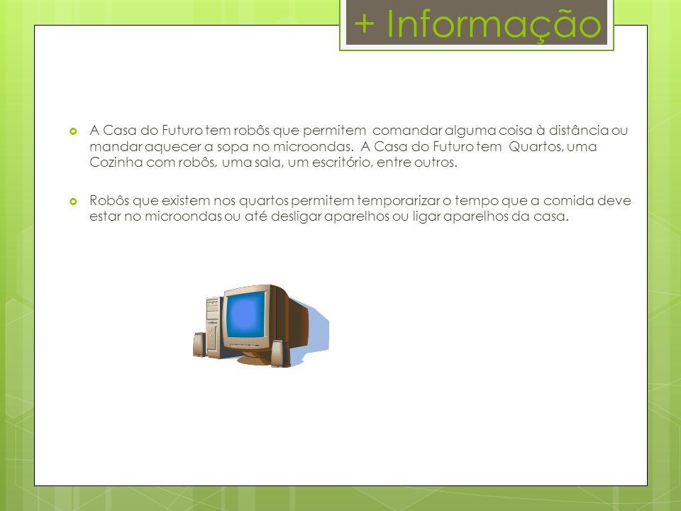 + Informação