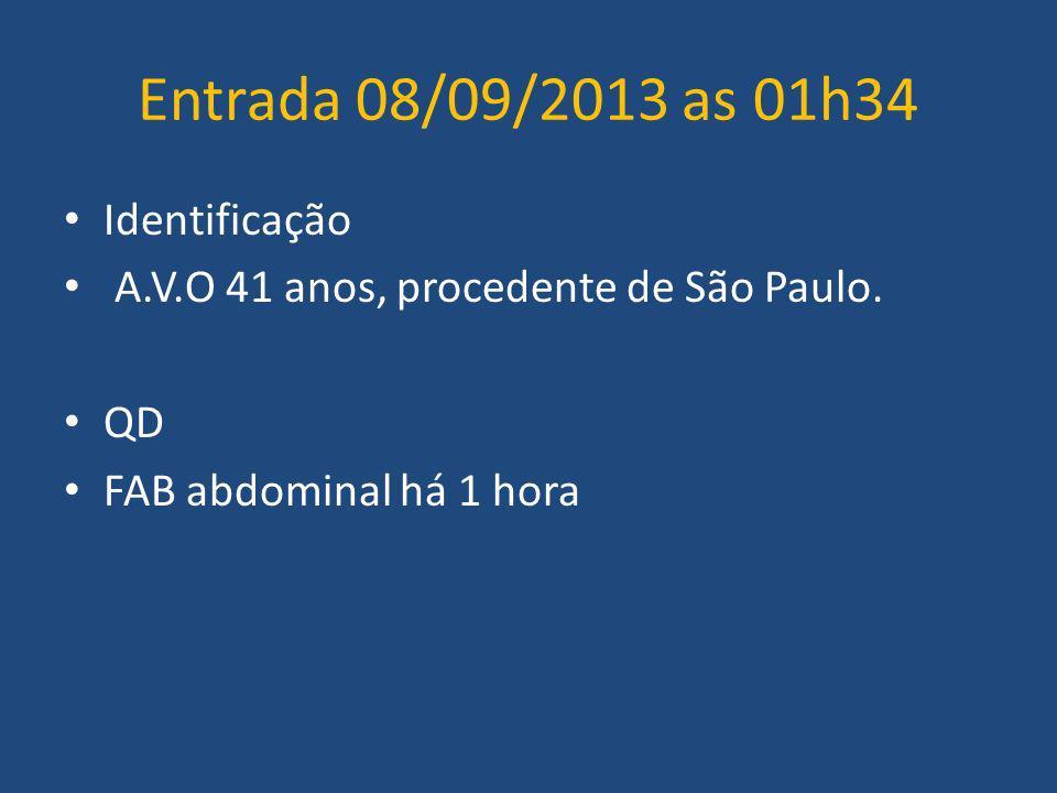 Entrada 08/09/2013 as 01h34 Identificação