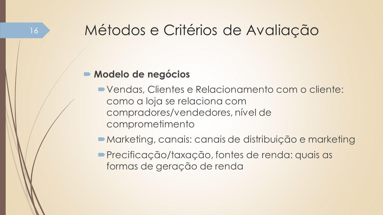 Métodos e Critérios de Avaliação