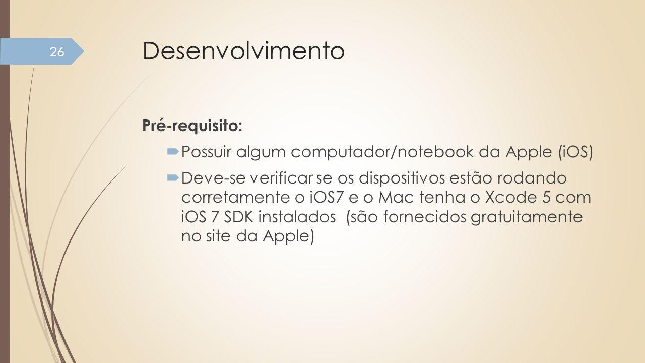 Desenvolvimento Pré-requisito: