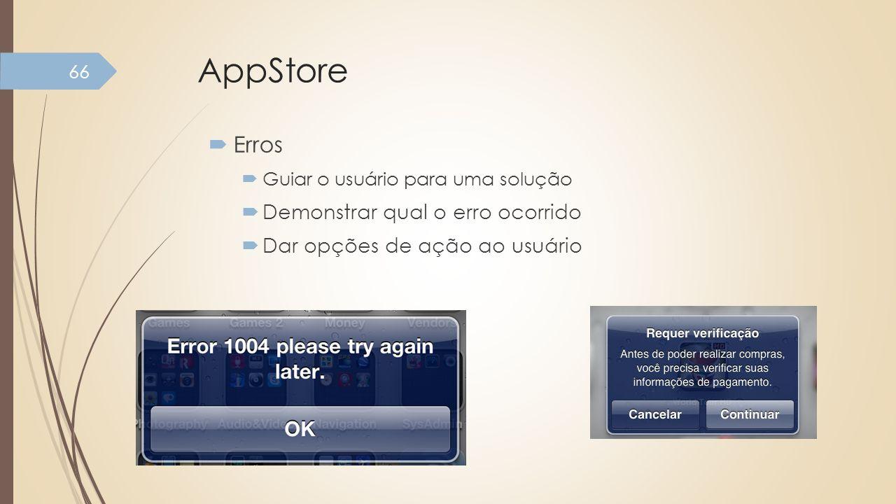 AppStore Erros Demonstrar qual o erro ocorrido