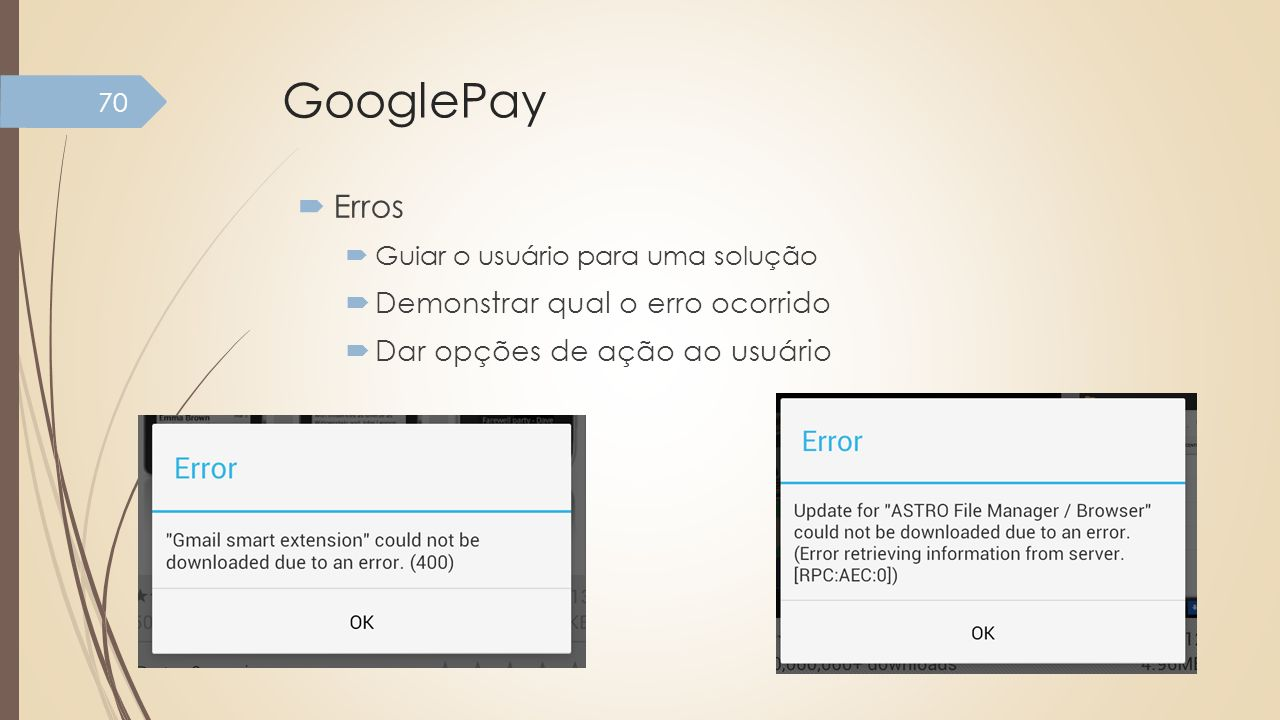 GooglePay Erros Demonstrar qual o erro ocorrido