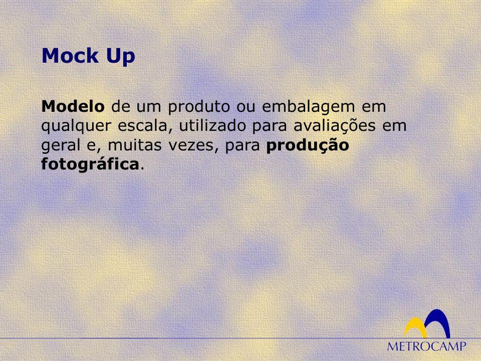 Mock Up Modelo de um produto ou embalagem em qualquer escala, utilizado para avaliações em geral e, muitas vezes, para produção fotográfica.