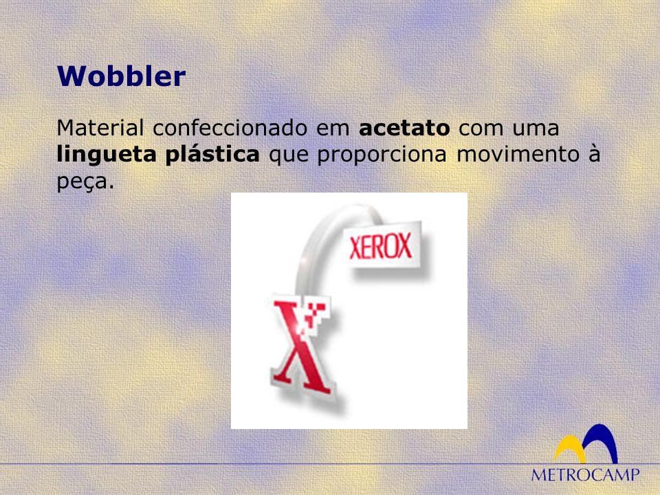 Wobbler Material confeccionado em acetato com uma lingueta plástica que proporciona movimento à peça.