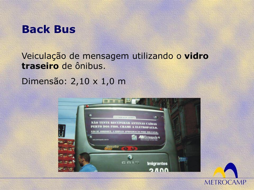 Back Bus Veiculação de mensagem utilizando o vidro traseiro de ônibus.