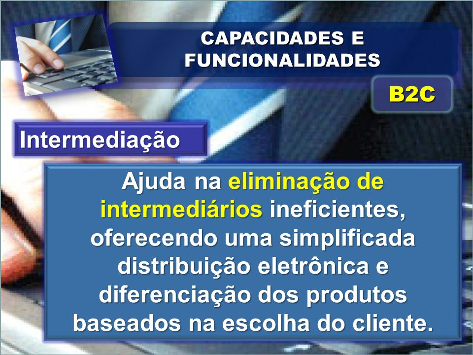 CAPACIDADES E FUNCIONALIDADES