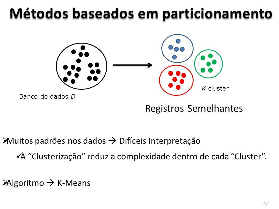 Métodos baseados em particionamento