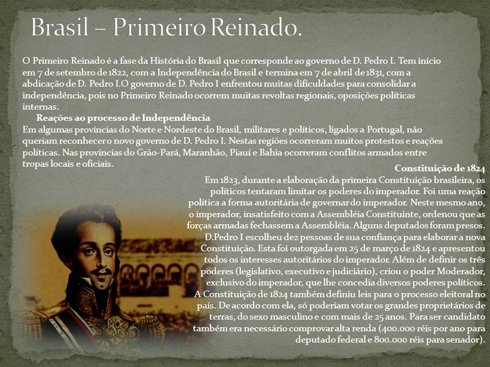 Brasil – Primeiro Reinado.
