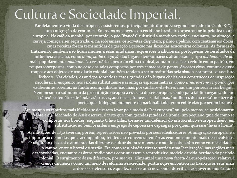 Cultura e Sociedade Imperial.