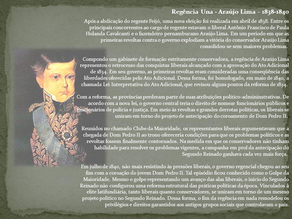 Regência Una - Araújo Lima – 1838-1840