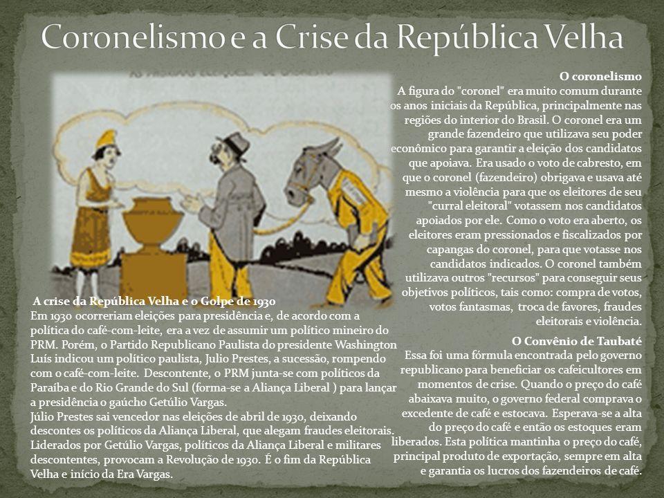 Coronelismo e a Crise da República Velha