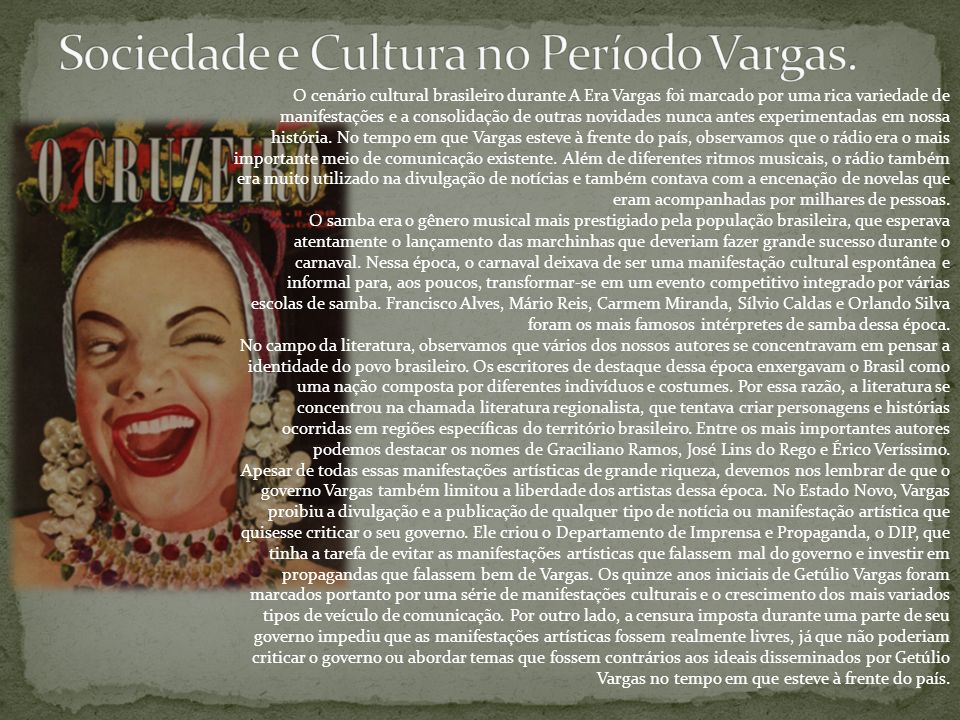 Sociedade e Cultura no Período Vargas.